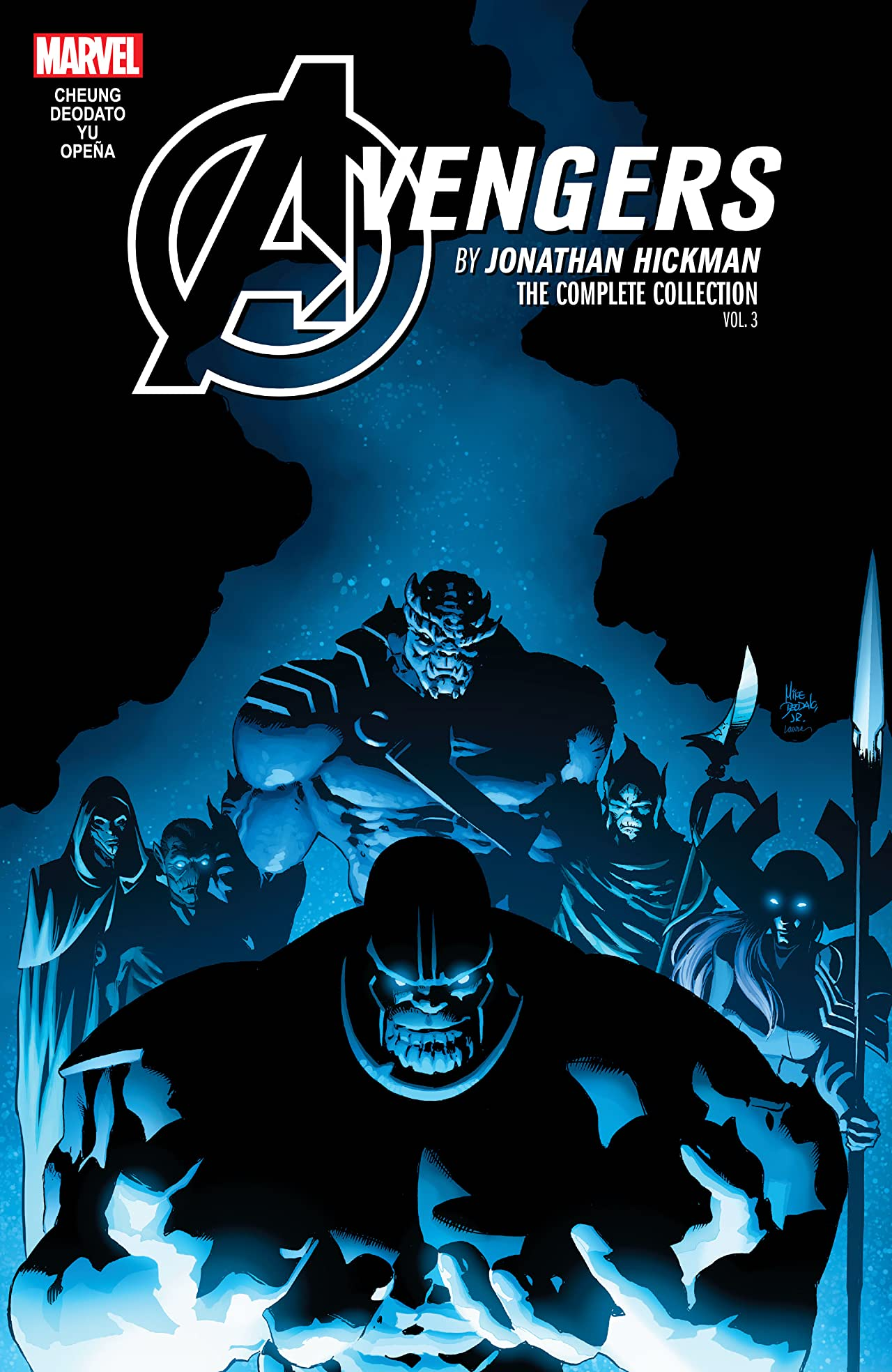 Avengers by Jonathan Hickman: The Complete Collection Vol. 3 (Trade Paperback)