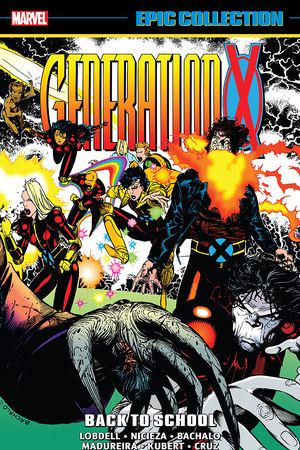 Generation X Epic Collection: Back To School (Trade Paperback)