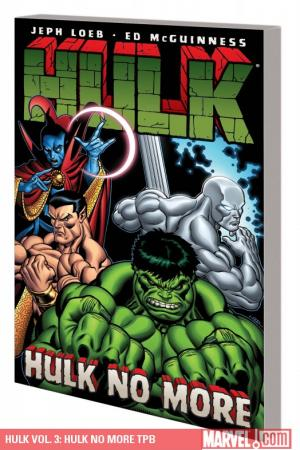Hulk Vol. 3: Hulk No More (Trade Paperback)