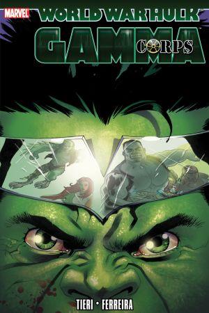 Hulk: Wwh - Gamma Corps (Trade Paperback)