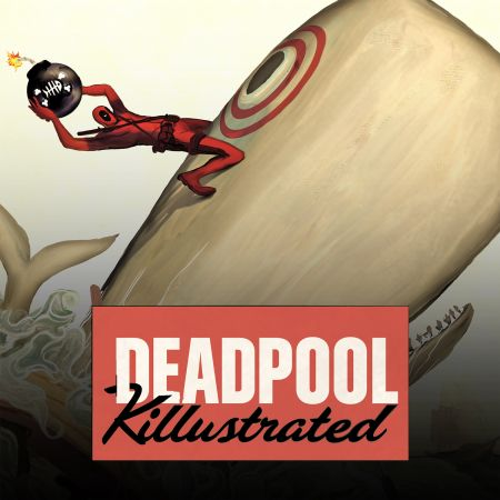 Deadpool: Classics Killustrated Series 2013 Image