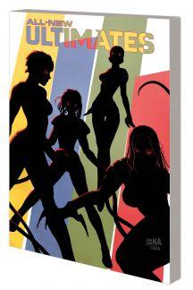 All-New Ultimates Vol. 2: No Gods, No Monsters (Trade Paperback)