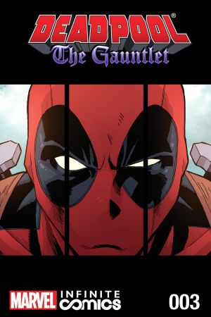 Deadpool: The Gauntlet Infinite Comic (2014) #3
