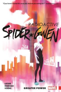 Spider-Gwen Vol. 1: Greater Power (Trade Paperback)