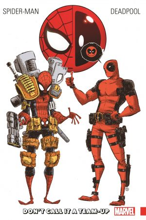 Spider-Man/Deadpool Vol. 0 : Don't Call It A Team-Up (Trade Paperback)