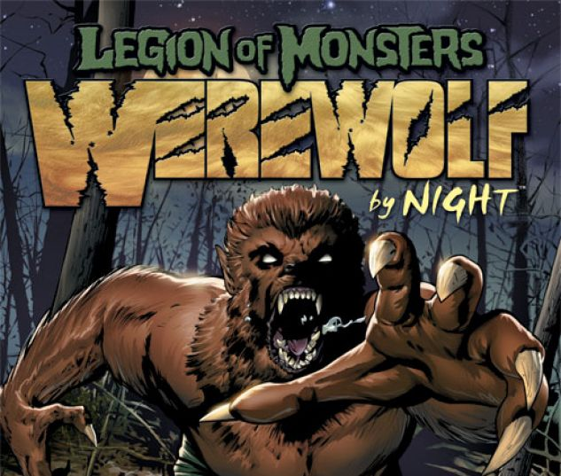 Legion of Monsters: Werewolf by Night