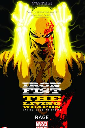 Iron Fist: The Living Weapon Vol. 1 - Rage (Trade Paperback)
