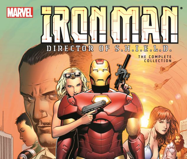 cover from IRON MAN: DIRECTOR OF S.H.I.E.L.D. - THE COMPLETE COLLECTION TPB (2017) #1