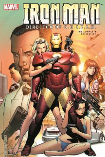 Iron Man: Director of S.H.I.E.L.D. - The Complete Collection (Trade Paperback)