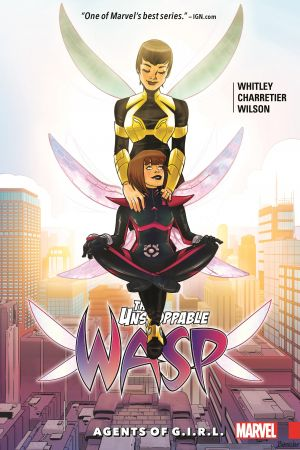 THE UNSTOPPABLE WASP VOL. 2: AGENTS OF G.I.R.L. TPB (Trade Paperback)