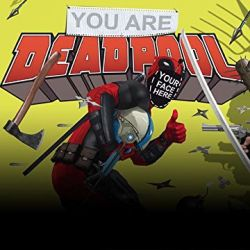 You Are Deadpool (2018)