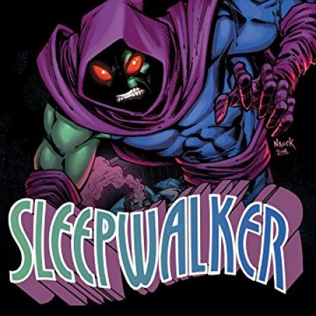 Infinity Wars: Sleepwalker (2018 - 2019)
