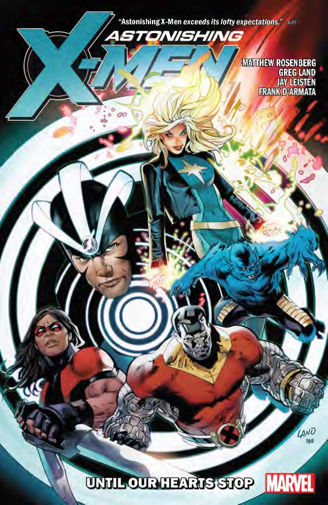 Astonishing X-Men By Matthew Rosenberg: Until Our Hearts Stop (Trade Paperback)