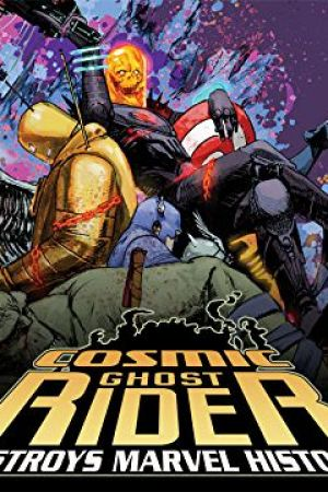 Cosmic Ghost Rider Destroys Marvel History (2019)