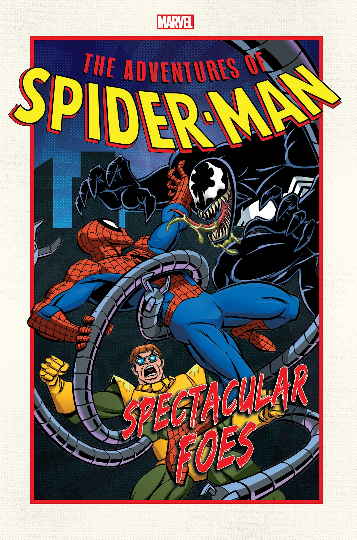 Adventures Of Spider-man: Spectacular Foes (Trade Paperback)