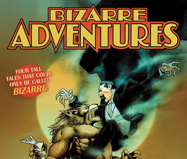 BIZARRE ADVENTURES 1 #1