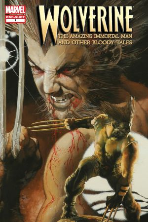 Wolverine: The Amazing Immortal Man & Other Bloody Tales #1