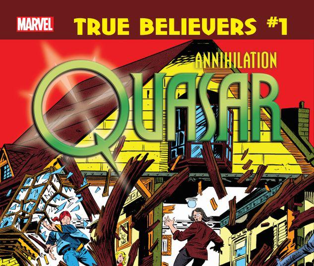 TRUE BELIEVERS: ANNIHILATION - QUASAR 1 #1