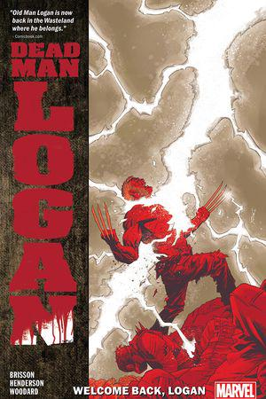 Dead Man Logan Vol. 2: Welcome Back, Logan  (Trade Paperback)