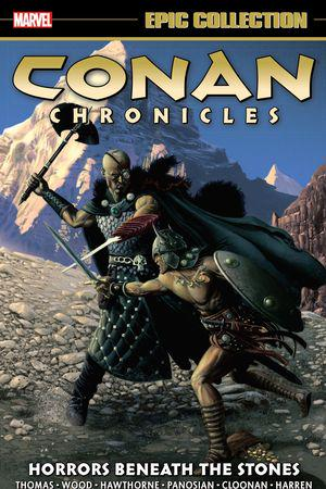Conan Chronicles Epic Collection: Horrors Beneath The Stones (Trade Paperback)