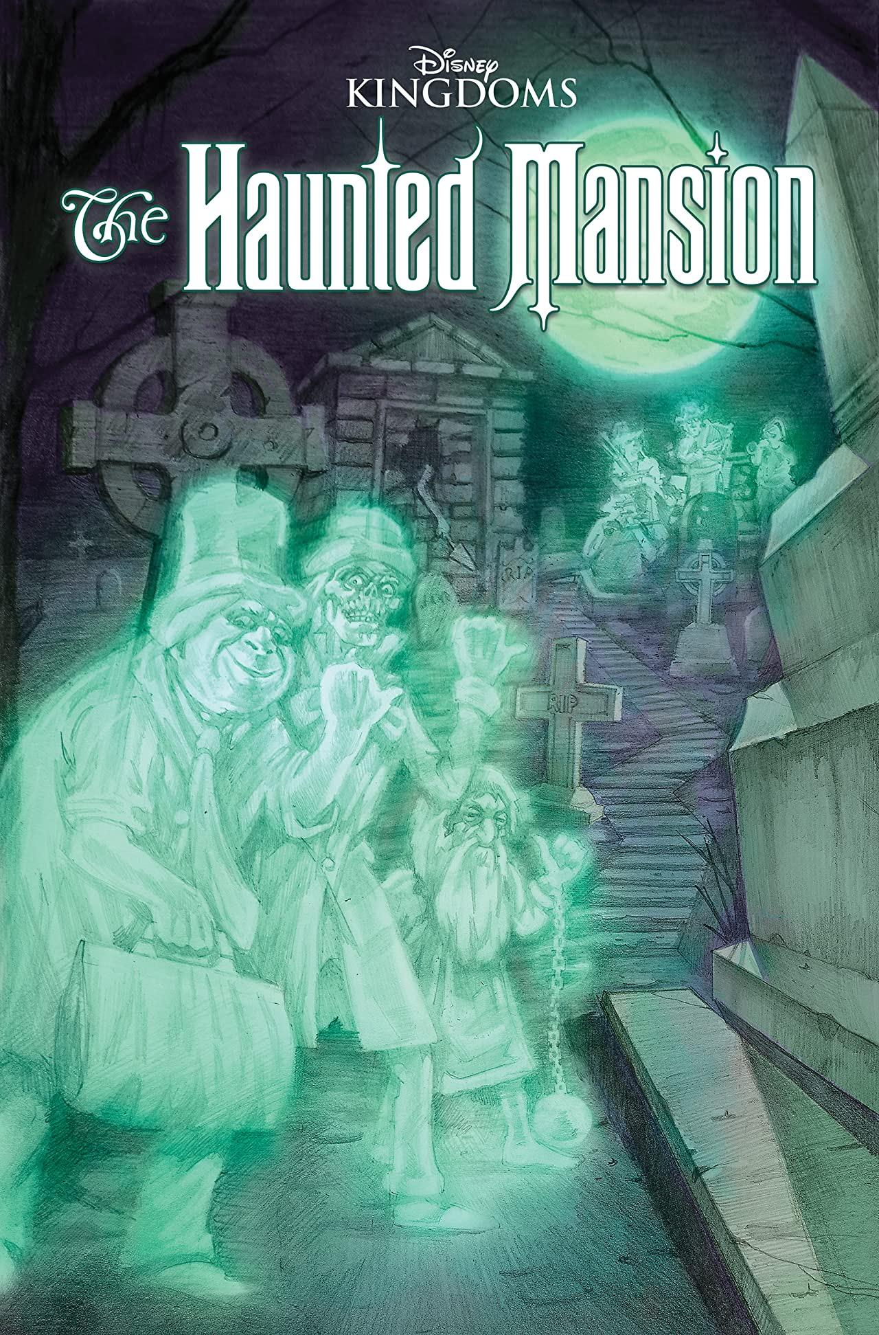 Disney Kingdoms: Haunted Mansion  (Trade Paperback)