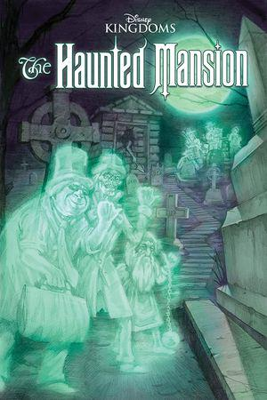 Disney Kingdoms: Haunted Mansion  (Trade Paperback)