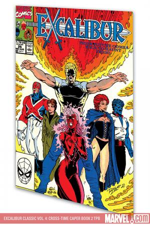 Excalibur Classic Vol. 4: Cross-Time Caper Book 2 (Trade Paperback)