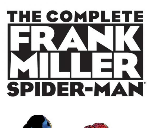 COMPLETE FRANK MILLER SPIDER-MAN, THE HC COVER