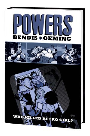 Powers: Who Killed Retro Girl? (Hardcover)