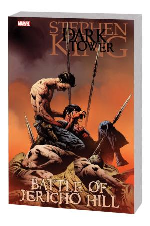 DARK TOWER: THE BATTLE OF JERICHO HILL TPB (Trade Paperback)
