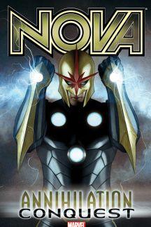 Nova Vol. 1: Annihilation - Conquest (Trade Paperback)