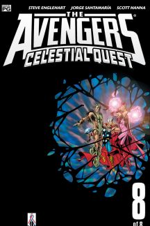 Avengers: Celestial Quest #8