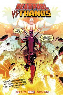 Deadpool Vs. Thanos (Trade Paperback)