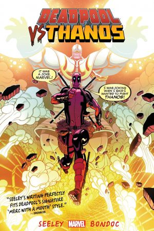 Deadpool Vs. Thanos (Trade Paperback)