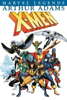 X-Men Legends Vol. III: Arthur Adams Book I (Trade Paperback)