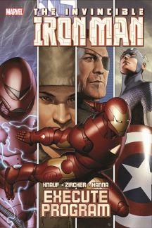 Iron Man: Execute Program (Trade Paperback)