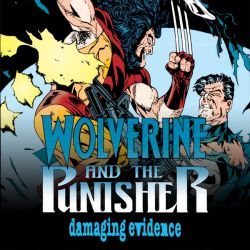 Wolverine and The Punisher: Damaging Evidence