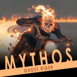 MYTHOS: GHOST RIDER (2007-present)