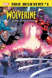 True Believers: Wolverine - Fatal Attractions #1