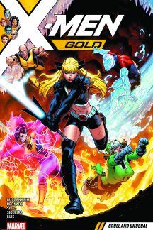 X-Men Gold Vol. 5: Cruel and Unusual (Trade Paperback)