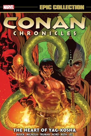 Conan Chronicles Epic Collection: The Heart Of Yag-Kosha (Trade Paperback)