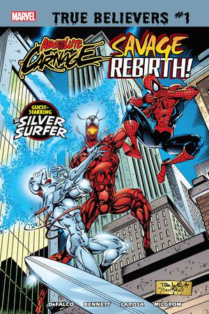 True Believers: Absolute Carnage - Savage Rebirth (2019) #1
