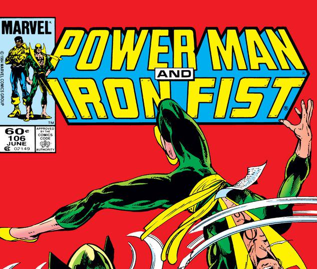 Power Man and Iron Fist #106