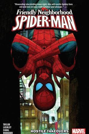 Friendly Neighborhood Spider-Man Vol. 2: Hostile Takeovers (Trade Paperback)