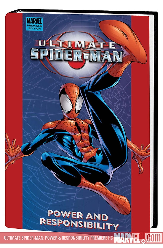 Ultimate Spider-Man: Power & Responsibility Premiere (Hardcover)