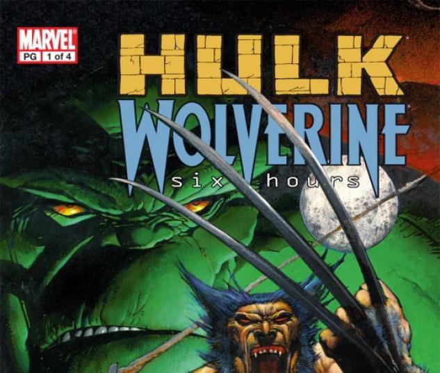 HULK/WOLVERINE: 6 HOURS #1