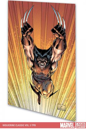 WOLVERINE CLASSIC VOL. 5 TPB (Trade Paperback)