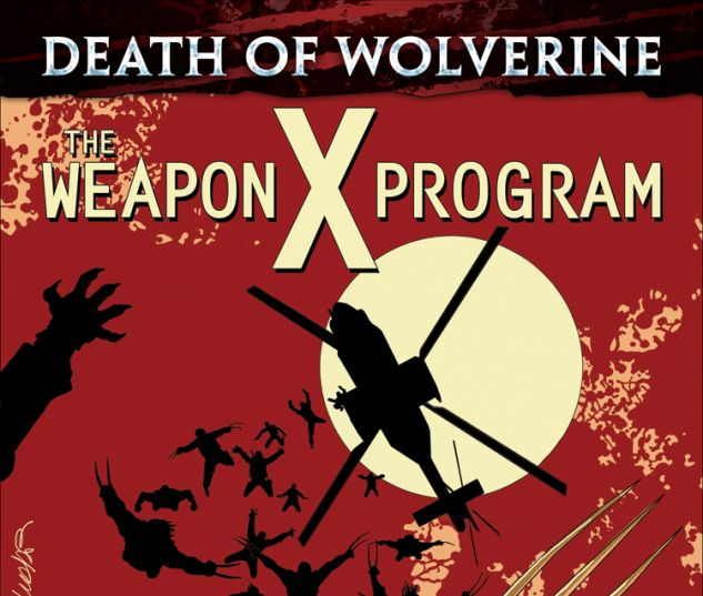 DEATH OF WOLVERINE: THE WEAPON X PROGRAM 1 (WITH DIGITAL CODE)