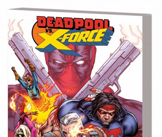 DEADPOOL VS. X-FORCE TPB