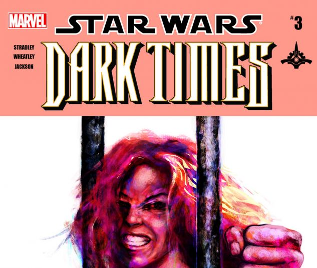 Star Wars: Dark Times - Out Of The Wilderness (2011) #3